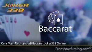 Cara Main Taruhan Judi Baccarat Joker338 Online