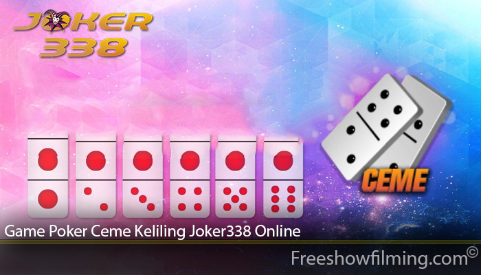 Game Poker Ceme Keliling Joker338 Online