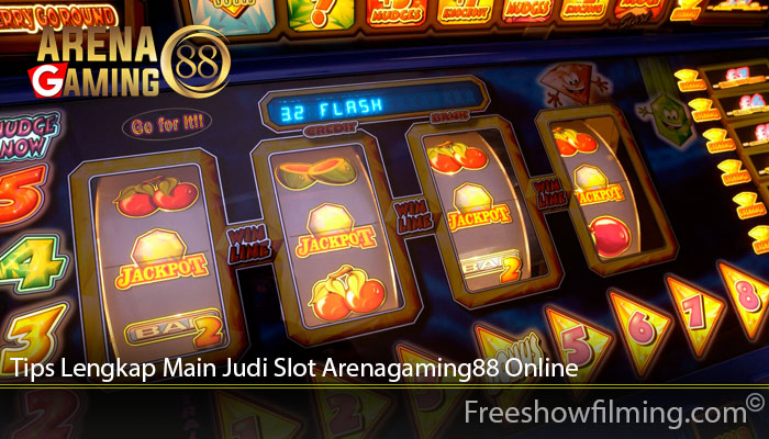 Tips Lengkap Main Judi Slot Arenagaming88 Online